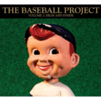 The Baseball Project - Volume 2: High And Inside