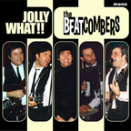 The Beatcombers - Jolly What!!