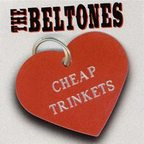 The Beltones - Cheap Trinkets