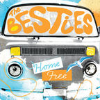 The Besties - Home Free
