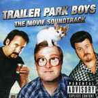 The Big Dirty Band - Trailer Park Boys