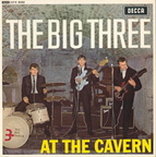 The Big Three (UK) - At The Cavern
