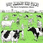 The Bill Scholer Blues Band - Out Among The Cows · The Davis Compilation Album