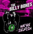 The Billy Bones - We're Selfish