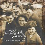 The Black Family - Our Time Together