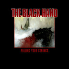The Black Hand - Pulling Your Strings