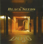 The Black Seeds - Into The Dojo