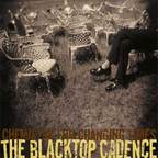 The Blacktop Cadence - Chemistry For Changing Times