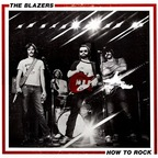 The Blazers - How To Rock