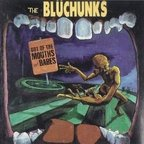 The Blüchunks - Out Of The Mouths Of Babes