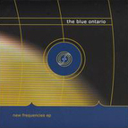 The Blue Ontario - New Frequencies