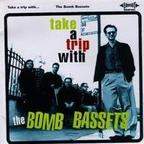 The Bomb Bassets - Take A Trip With The Bomb Bassets