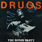 The Bomb Party - Drugs