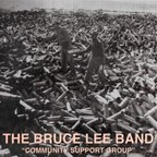The Bruce Lee Band - Community Support Group
