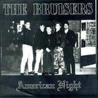 The Bruisers - American Night