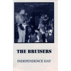 The Bruisers - Independence Day