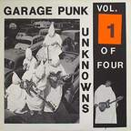 The Brymers - Garage Punk Unknowns · Vol. 1 Of Four