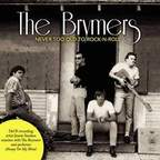 The Brymers - Never Too Old To Rock-N-Roll