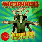 The Brymers - Where Are They Now?
