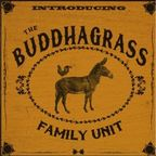 The Buddhagrass Family Unit - Introducing The Buddhagrass Family Unit