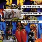 The Cakekitchen - The Devil And The Deep Blue Sea