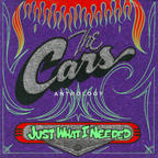 The Cars - Just What I Needed · The Cars Anthology