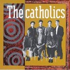 The Catholics - s/t