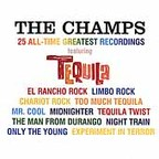 The Champs (US 1) - 25 All-Time Greatest Recordings