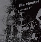 The Champs (US 2) - Second 7""