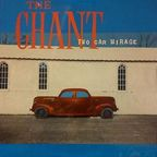 The Chant - Two Car Mirage