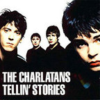 The Charlatans (UK) - Tellin' Stories