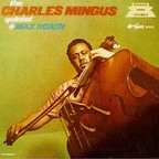 The Charles Mingus Quintet + Max Roach - s/t