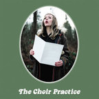 The Choir Practice - s/t