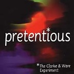 The Clarke & Ware Experiment - Pretentious