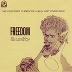 The Clifford Thornton New Art Ensemble - Freedom & Unity