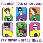 The Clint Boon Experience! - The Compact Guide To Pop Music & Space Travel