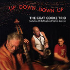 The Coat Cooke Trio - Up Down, Down Up