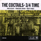 The Coctails - 3/4 Time