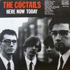 The Coctails - Here Now Today