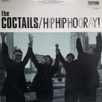The Coctails - Hip Hip Hooray!
