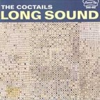 The Coctails - Long Sound