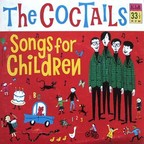 The Coctails - Songs For Children
