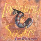 The Company Of Snakes - Here They Go Again