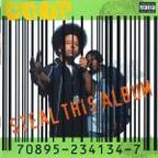 The Coup (US 2) - Steal This Album