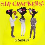 The Crackers - Sir Crackers!