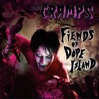 The Cramps - Fiends Of Dope Island