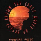 The Crazy World Of Arthur Brown - Vampire Suite