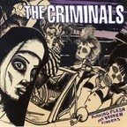 The Criminals - Burning Flesh And Broken Fingers