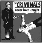 The Criminals - Never Been Caught