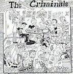 The Criminals - Seven Months Drunk And Bitter